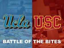 UCLA vs. USC Battle of the Bites