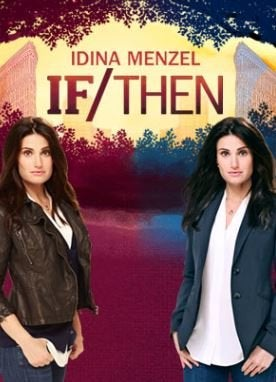 If/Then at Pantages Theatre
